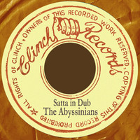 The Abyssinians - Satta Dub: The Abyssinians In Dub