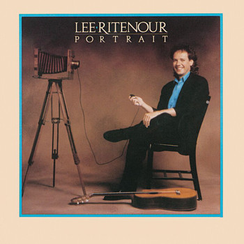 Lee Ritenour - Portrait (Remastered)