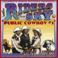 Riders In The Sky - Public Cowboy #1: The Music Of Gene Autry