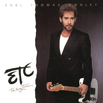 Earl Thomas Conley - Too Many Times