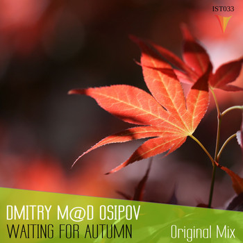 Dmitry M@D Osipov - Waiting For Autumn