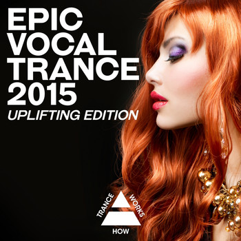 Various Artists - Epic Vocal Trance 2015: Uplifting Edition