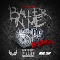 Chief Keef - Baller in Me (Remix) [feat. Chief Keef]