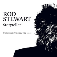 Rod Stewart - Storyteller - The Complete Anthology: 1964 - 1990