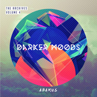 Abakus - The Archives, Vol. 4: Darker Moods