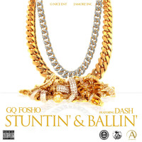 Dash - Stunt'in & Ball'in (feat. Dash)