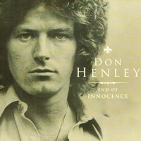 Don Henley - End of Innocence