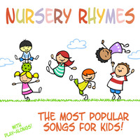 Songs For Children - Nursery Rhymes - The Most Popular Songs for Kids (With Sing-Alongs!)