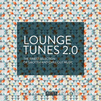 Various Artists - Lounge Tunes 2.0 (The Finest Selection of Smooth and Chill Out Music) [By Hotmix Radio]