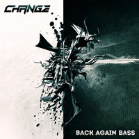 Change - Back Again Bass