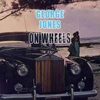 George Jones - On Wheels