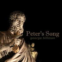 George Hillman - Peter's Song