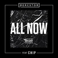 Chip - All Now (feat. Chip)