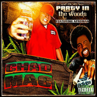 Afroman - Party in the Woods (feat. Afroman)