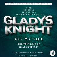 Gladys Knight - All My Life