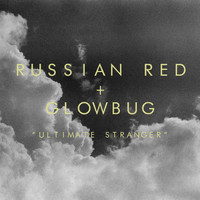 Russian Red - Ultimate Stranger