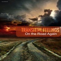Transitive Feelings - On the Road Again