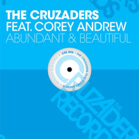 The Cruzaders - Abundant & Beautiful