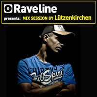 Lützenkirchen - Raveline Mix Session By Lützenkirchen