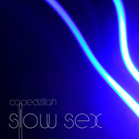 Capedzillah - Slow Sex