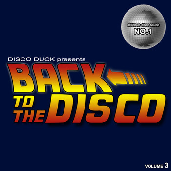 Various Artists - Back to The Disco - Delicious Disco Sauce No. 1 Pt.3