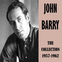 John Barry - The Collection 1957-1962