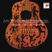 John Williams - El Diablo Suelto - Guitar Music of Venezuela
