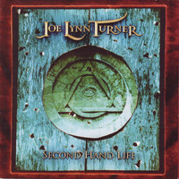 Joe Lynn Turner - Second Hand Life (Original Recording Remastered)