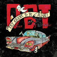 Drive-By Truckers - It's Great To Be Alive! (Deluxe [Explicit])