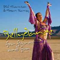 Phil Thornton & Hossam Ramzy - Bellydance for Fitness and Fun