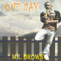 Mr Brown - One Day