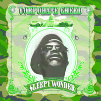 Sleepy Wonder - Corporate Greed