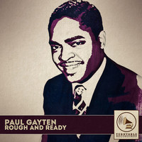 Paul Gayten - Rough and Ready