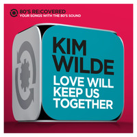 Kim Wilde - Love Will Keep Us Together