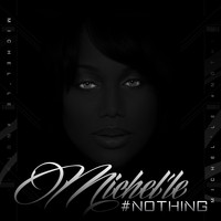 Michel'le - Nothing (Radio Edit)