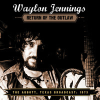 Waylon Jennings - Return of the Outlaw