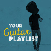 Guitar - Your Guitar Playlist