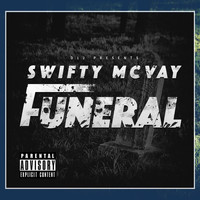 Swifty McVay - D12 Presents Swifty McVay Funeral - Single (Explicit)