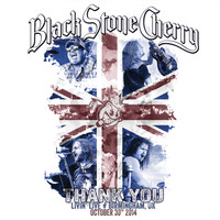 Black Stone Cherry - Thank You: Livin' Live (Birmingham, UK October 30, 2014)