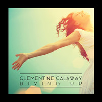 Clementine Calaway - Diving Up