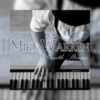 Mike Warren - Gentle Stream