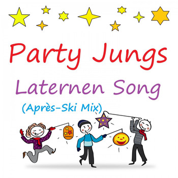 Party Jungs - Laternen Song (Après-Ski Mix)