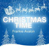 Frankie Avalon - Christmas Time