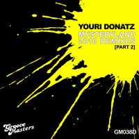 youri Donatz - Mysteryland 2010 Remixes - Part 2