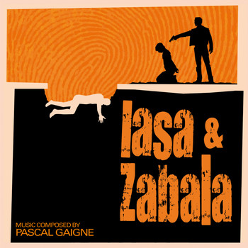 Pascal Gaigne - Lasa & Zabala (Original Motion Picture Soundtrack)