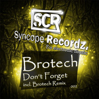 Brotech - Don't Forget