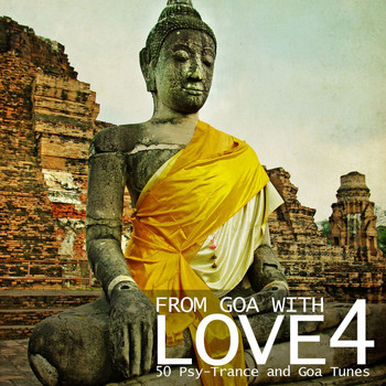 Various Artists - From Goa With Love 4 - 50 Psy-Trance & Goa Tunes