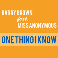 Barry Brown - One Thing I Know