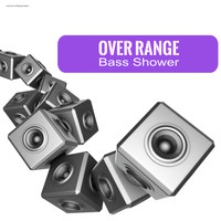 Over Range - Bass Shower
