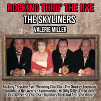 The Skyliners - Rocking Thru' the Rye